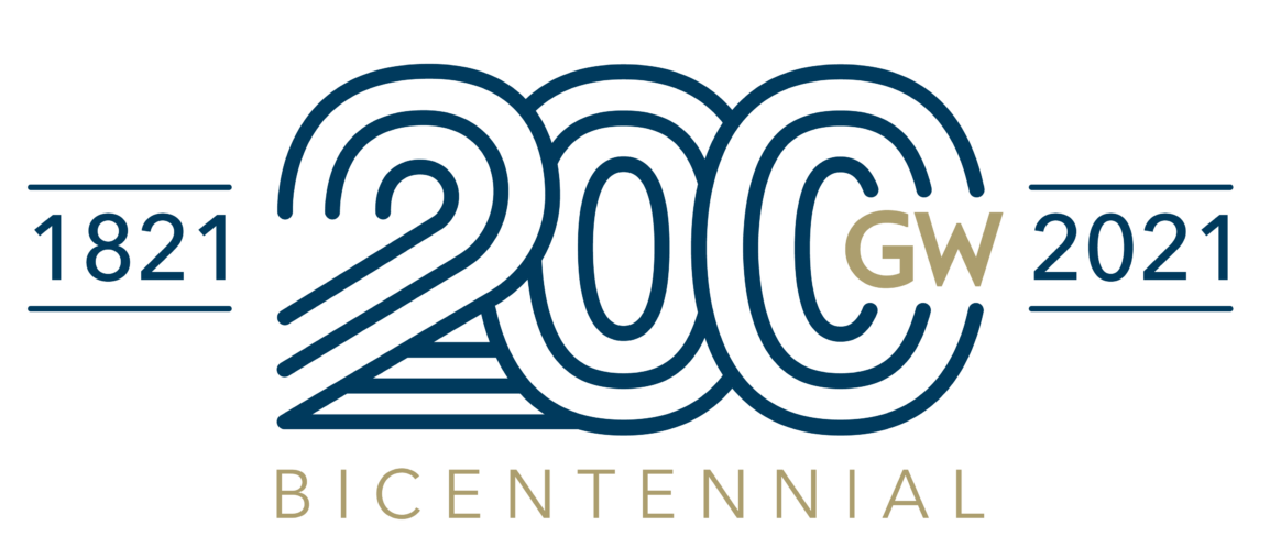George Washington University Bicentennial Anniversary: 1821 - 2021